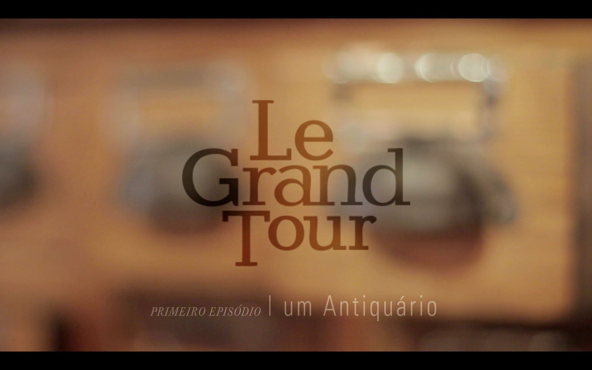 "Tudo sobre ""Le Grand Tour"": a websérie do antiquário Arnaldo Danemberg"