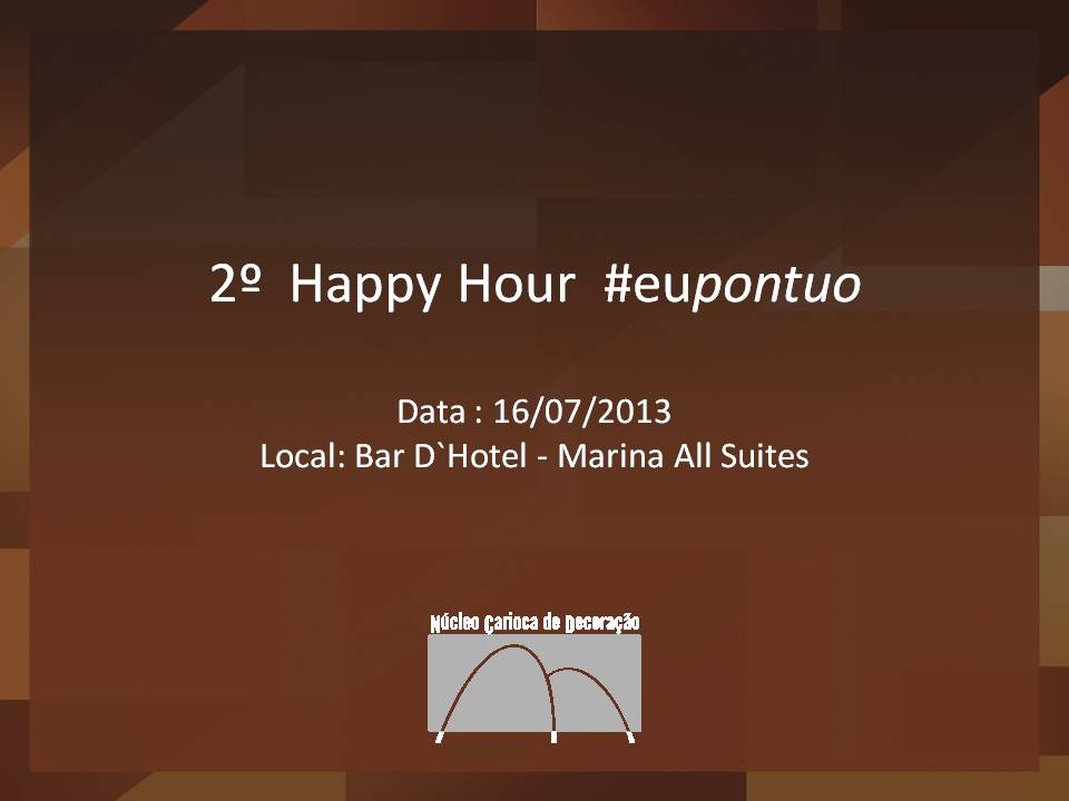2º Happy Hour do NCD