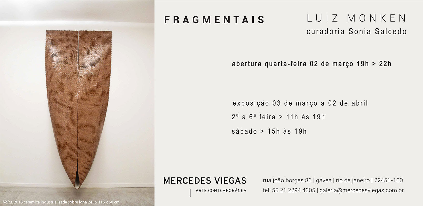 Mercedes Viegas Arte Contemporânea abre exposição de Luiz Monken