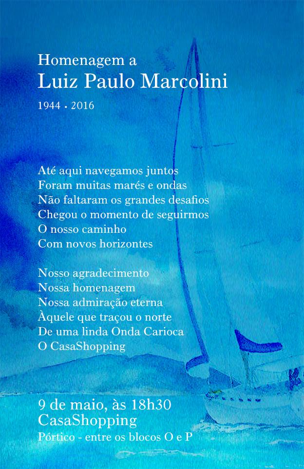 Homenagem a Luiz Paulo Marcolini
