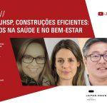 Japan House São Paulo realiza webinar sobre construções eficientes