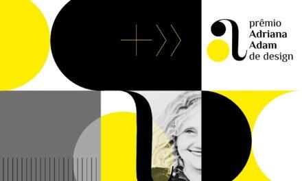 Inscrições para o 1º Prêmio Adriana Adam de Design seguem até 31 de outubro