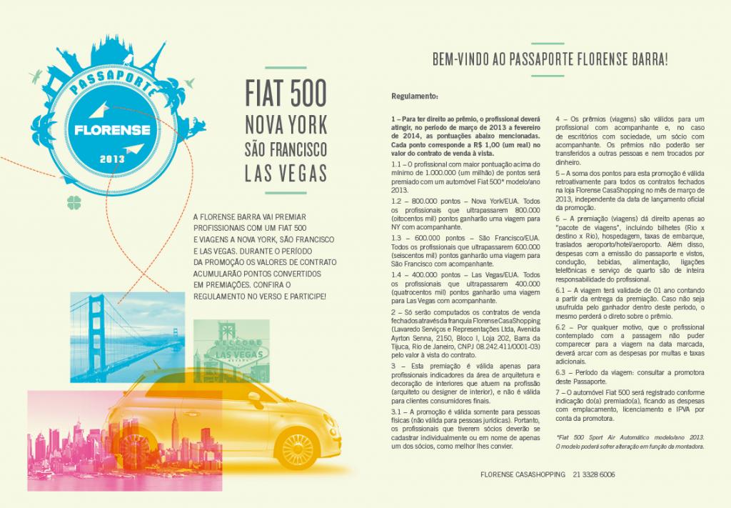 Passaporte Florense Barra premia com carro e viagens