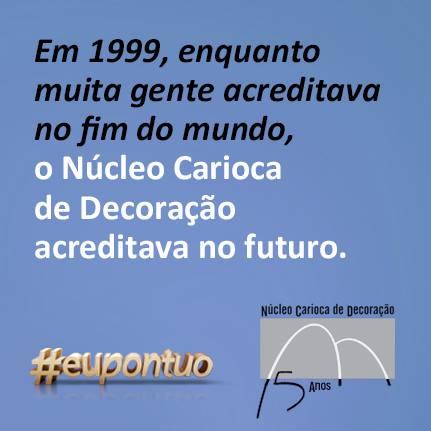 15 anos do Núcleo Carioca de Decoração